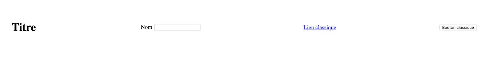 Exemple de visualisation d'éléments simples: titre, input, lien, bouton